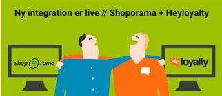 Godt nyt til alle Shoporama-webshops: Heyloyalty er nu dybt integreret med dit webshopsystem