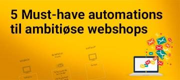 5 Must have-automatiske beskeder for e-købmanden
