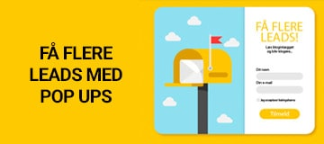 Få flere leads til din e-mail marketing med pop ups