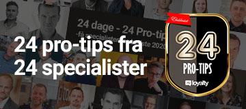 24 pro-tips fra 24 specialister – se alle pro-tips her